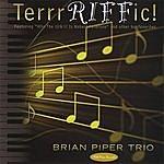 Brian Piper Terrrriffic!