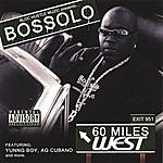 Bossolo 60 Miles West