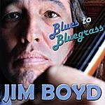 Jim Boyd Blues To Bluegrass