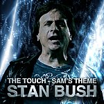 Stan Bush The Touch - Sam's Theme