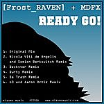 Frost-RAVEN Ready Go! (Frost Raven And Mdfx)