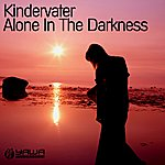Kindervater Alone In The Darkness