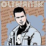 Ole Van Dansk Better Think Twice Ep