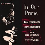 Steve Rudolph In Our Prime