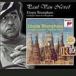 Huelgas Ensemble Utopia Triumphans - The Great Polyphony Of The Renaissance