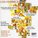 Maria Bachmann Harrison, L.: Suite For Violin And Strings*; Piano Works; Suite For Cello & Piano; Suite For Cello & Harp