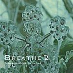 Breathe Breathe 2