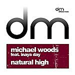 Michael Woods Natural High Featuring Inaya Day
