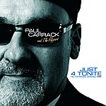 Paul Carrack Just 4 Tonite (No Expense Spared Mix)