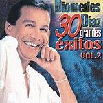 Diomedes Diaz 30 Grandes Exitos Vol. 2