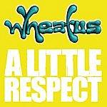 Wheatus A Little Respect (4-Track Maxi--Single)