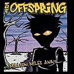 The Offspring Million Miles Away (4-Track Maxi-Single)
