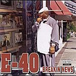 E-40 Breakin News (Edited)
