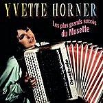 Yvette Horner Les Grands Succès Du Musette