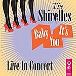 The Shirelles Baby It's You - Live In Concert