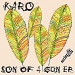 Karo Son Of A Gun Ep