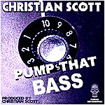 Christian Scott Pump That Bass