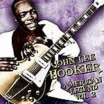 John Lee Hooker American Legend, Vol.2