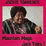 Jackie Torrence Mountain Magic - Jack Tales I