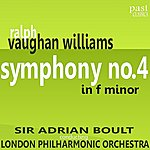Sir Adrian Boult Vaughan Williams: Symphony No. 4 In F Minor