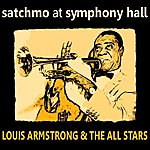 Louis Armstrong & His All-Stars Satchmo At Symphony Hall