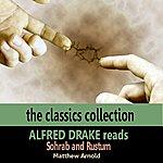 Alfred Drake Alfred Drake Reads Sohrab And Rustum