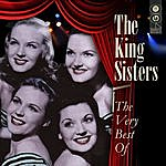 The King Sisters Over The Rainbow - The Very Best Of