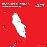 Manuel Fuentes Northern Darkness (Remixes)