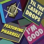 Clipse I'm Good (Single)(Featuring Pharrell Williams)(Edited)