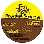 Ron Basejam For The People, By The People