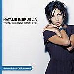 Natalie Imbruglia Torn/Wishing I Was There (3-Track Maxi-Single)