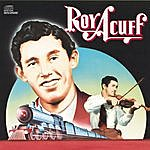 Roy Acuff Columbia Historic Edition