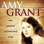 Amy Grant Her Greatest Inspirational Songs