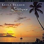 Keola Beamer Soliloquy - Ka Leo O Loko