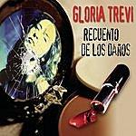 Gloria Trevi Recuento De Los Daños