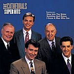 The Cathedrals Super Hits
