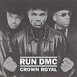 Run-DMC Crown Royal (Parental Advisory)
