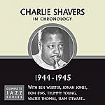 Charlie Shavers Complete Jazz Series 1944 - 1945