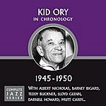 Kid Ory Complete Jazz Series 1945 - 1950