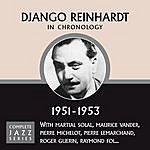 Django Reinhardt Complete Jazz Series 1951 - 1953