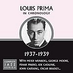 Louis Prima Complete Jazz Series 1937 - 1939