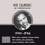 Ike Quebec Complete Jazz Series 1944 - 1946