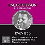 Oscar Peterson Complete Jazz Series 1949 - 1950