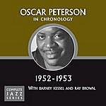 Oscar Peterson Complete Jazz Series 1952 - 1953