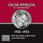 Oscar Peterson Complete Jazz Series 1950 - 1952