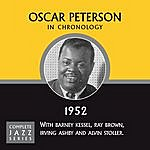 Oscar Peterson Complete Jazz Series 1952 Vol. 1