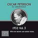 Oscar Peterson Complete Jazz Series 1952 Vol. 3