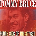 Tommy Bruce Sunny Side Of The Street