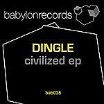 Dingle Civilized Ep