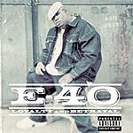E-40 Loyalty & Betrayal (Parental Advisory)